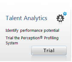 Talent Analytics - Identify performance potential. Trial the Perception Profiling System - Try Now >